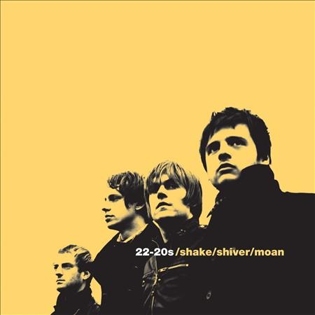 22-20's – Shake/Shiver/Moan (2010)