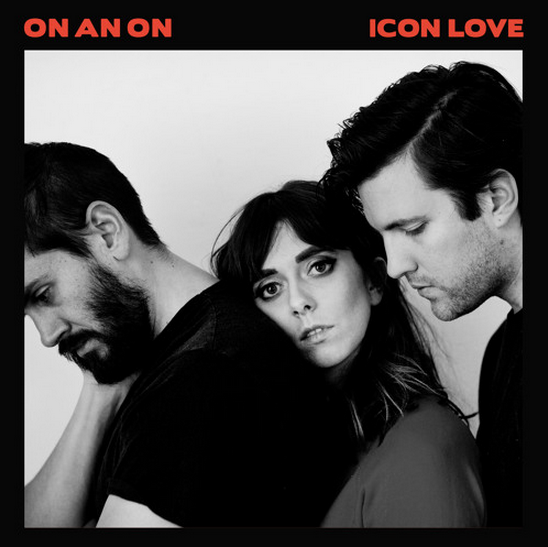 On and On – Icon Love (2015)