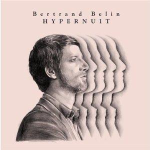 Bertrand Belin – Hypernuit (2010)