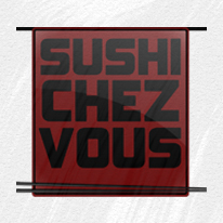 Sushi chez vous